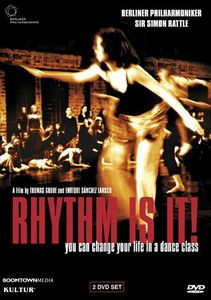 Rhythm Is It: You Can Change Your Life in Dance
