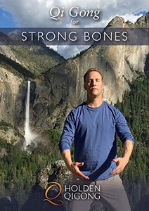 Qi Gong For Strong Bones With Lee Holden