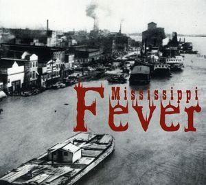 Mississippi Fever