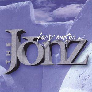 Tony Mason & the Jonz