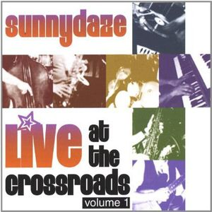 Live at the Crossroads 1