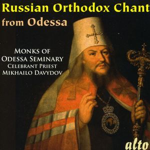 Russian Orthodox Chant from the Odessa Seminary
