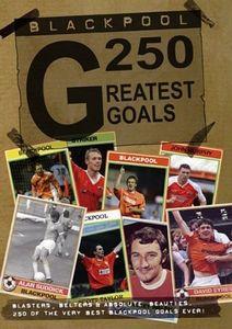 Blackpool FC 250 Greatest Goals [Import]
