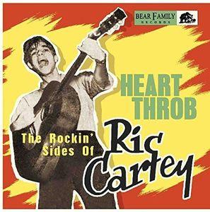 Heart Throb: The Rockin' Sides Of Ric Cartey