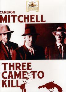 Three Came to Kill