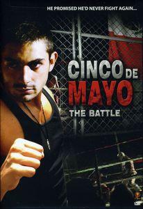 Cinco de Mayo: The Battle
