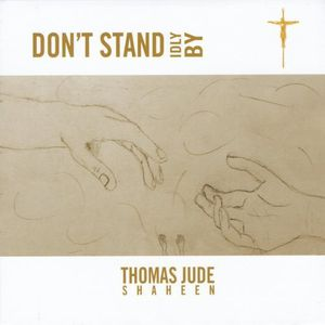 Dont Stand Idly By