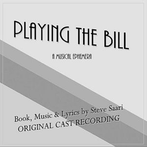 Playing the Bill: The Original Cast Recording