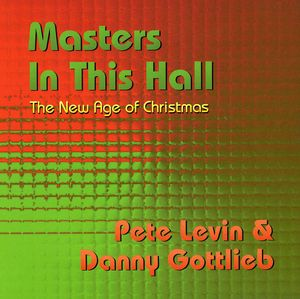 Masters in This Hall: The New Age of Christmas