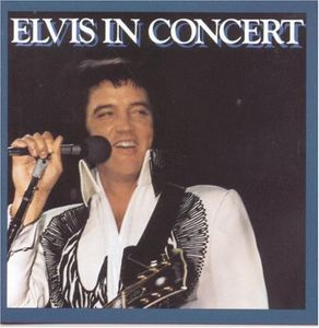 In Concert , Elvis Presley
