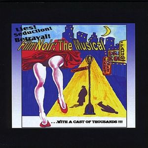 Film Noir-The Musical