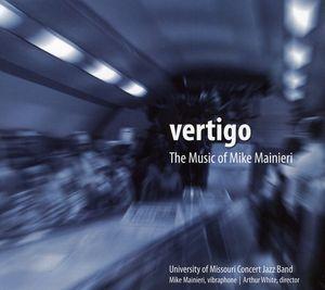 Vertigo: Music of Mike Mainieri