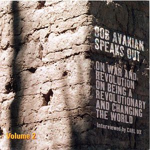 Bob Avakian Speaks Out 2