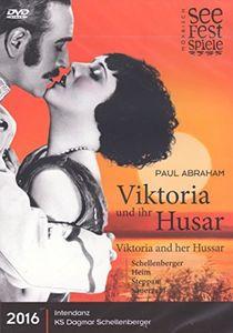 Paul Abraham: Viktoria and her Hussar