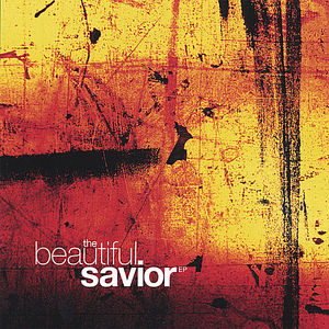 Beautiful Savior EP