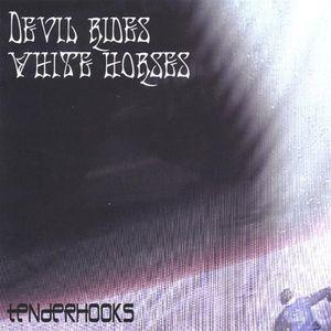 Devil Rides White Horses