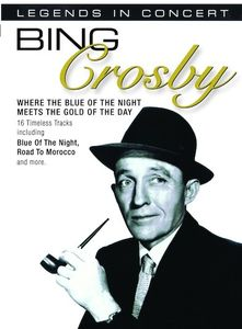 Bing Crosby: Legends in Concert