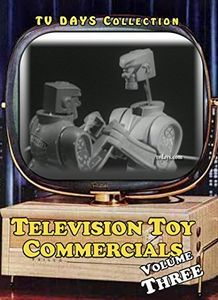 Television Toy Commercials: Volume 3