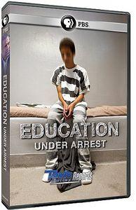 Tavis Smiley Reports: Education Under Arrest