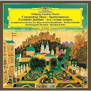 Mozart: Coronation Mass . Exsultate