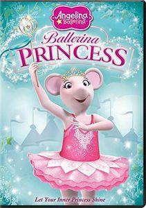 Angelina Ballerina: Ballerina Princess