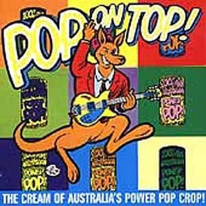 Pop On Top Australian Power Pop