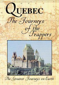 Greatest Journeys: Quebec