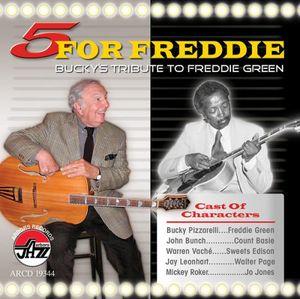 5 For Freddie: Bucky's Tribute To Freddie Green