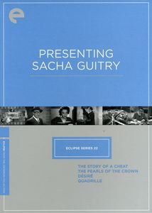 Presenting Sacha Guitry (Eclipse Series 22)