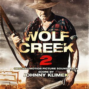 Wolf Creek 2 (Original Soundtrack)