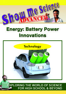 Show Me Science: Technology Series /  Energy: Battery Technology