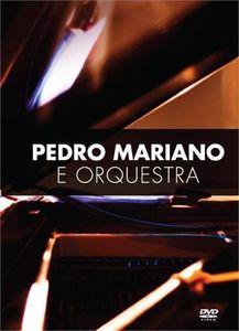 Pedro Camargo Mariano & Orquestra [Import]