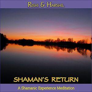 Shaman's Return