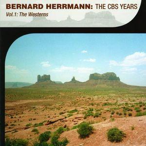 Bernard Herrmann: The CBS Years: Volume 1: The Westerns [Import]