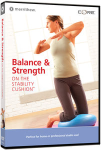 Balance and Strength on the Stability Cushion
