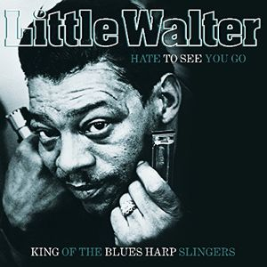 Hate To See You Go: King Of The Blues Harp Slingers [Import]