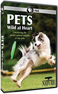 Nature: Pets - Wild at Heart