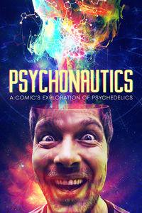 Psychonautics: A Comic's Exploration of Psychedeli