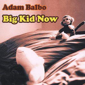 Big Kid Now