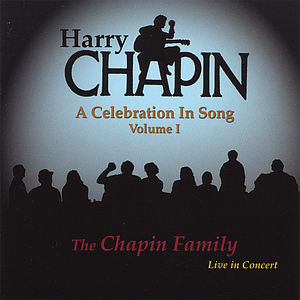 Harry Chapin: Celebration in Song 1