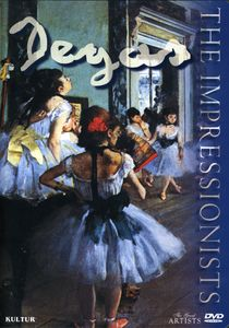 The Great Artists: The Impressionists: Degas