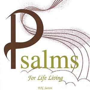 Psalms for Life Living