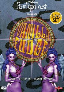 Vanilla Fudge: You Keep Me Hangin' On: Live 2004