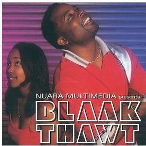 Blaak Thawt