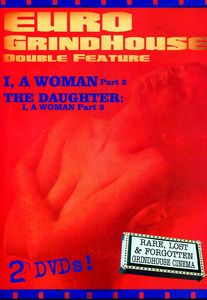 Euro Grindhouse: I, A Woman Part 2 /  The Daughter: I, A Woman Part 3