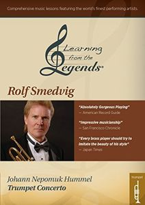 Learning From the Legends: Hummel's Trumpet Concerto featuringRolf Smedvig