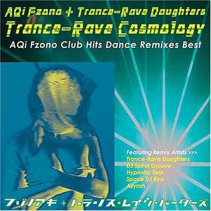 Trance-Rave Cosmology