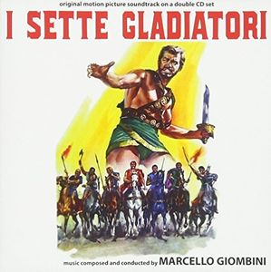 I Sette Gladiatori (Gladiators Seven) (Original Soundtrack) [Import]