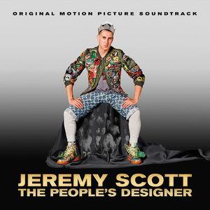 Jeremy Scott: The People's Designer (Original Soundtrack)