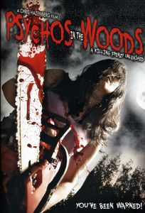 Psychos in the Woods: A Killing Frenzy Unleashed